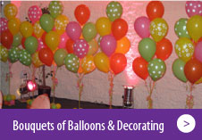 Bouquets of Balloons & Decorating